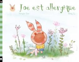 Joe est allergique. Tome 2 de la série Joe le joyeux petit cochon. Traduit du chinois par Mathilde Colo. Little Urban - Dargaud